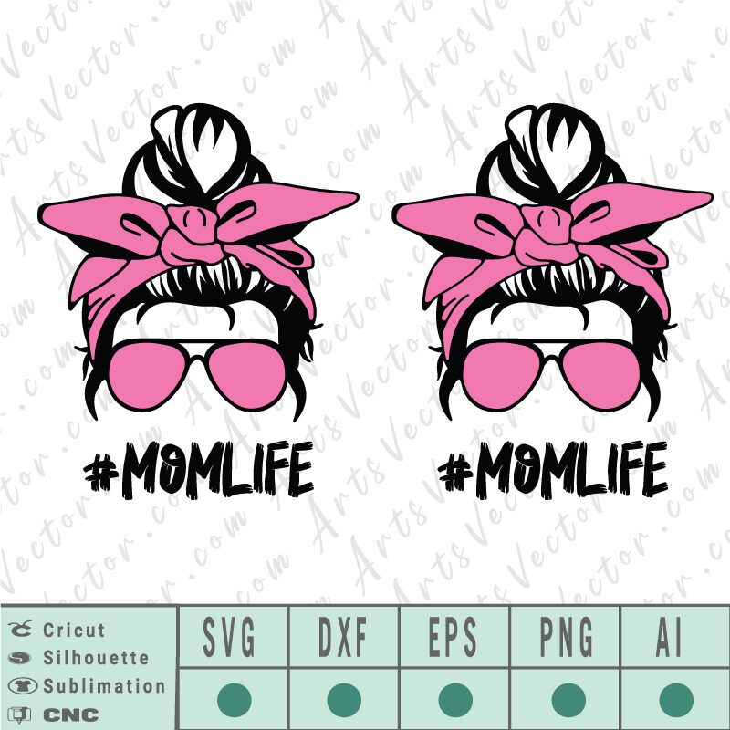 Mom life messy Bun SVG EPS DXF PNG AI Instant Download