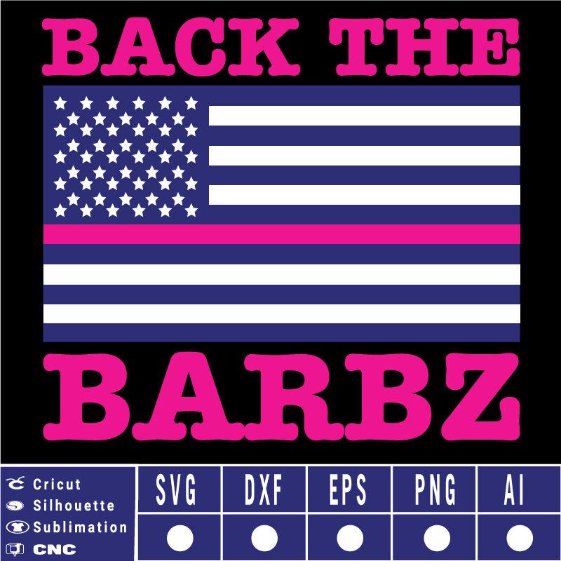Back the barbz SVG EPS DXF PNG AI Instant Download