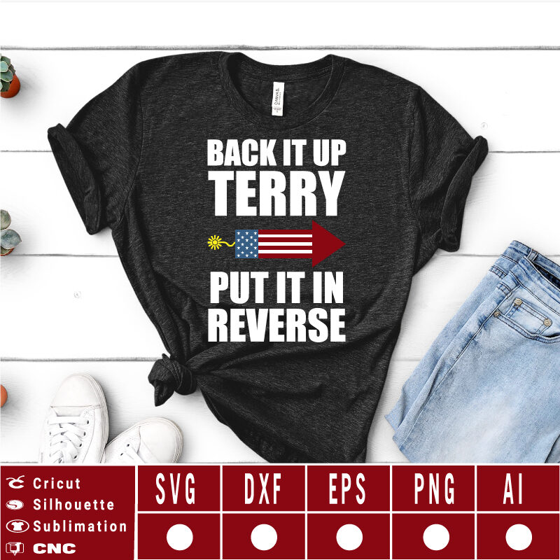 Back it up terry SVG EPS DXF PNG AI Instant Download