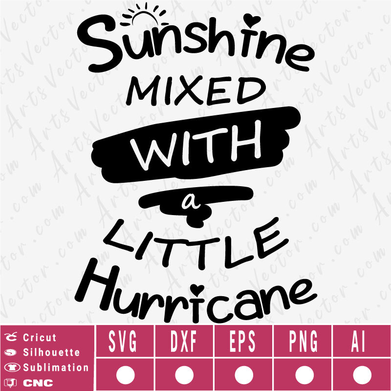 Sunshine mixed with a little hurricane SVG EPS DXF PNG AI Instant Download