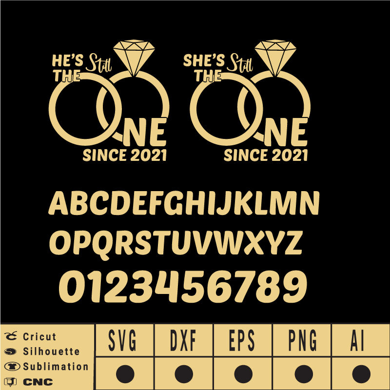 Still the One SVG EPS DXF AI Instant Download for personalized creation