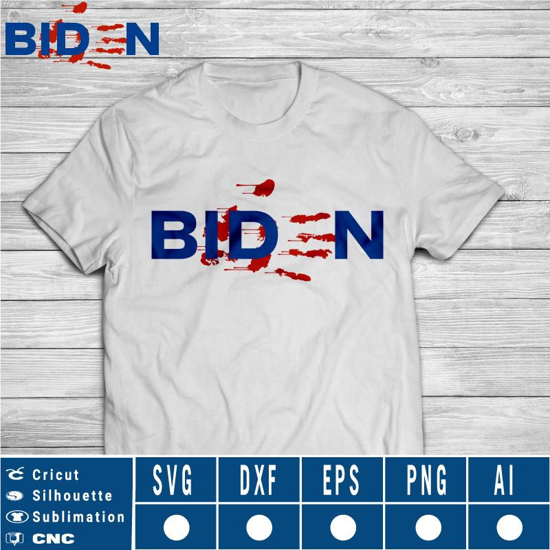 Bloody Biden Biden Handprint Resign Now SVG PNG EPS DXF AI Instant Download anti Biden
