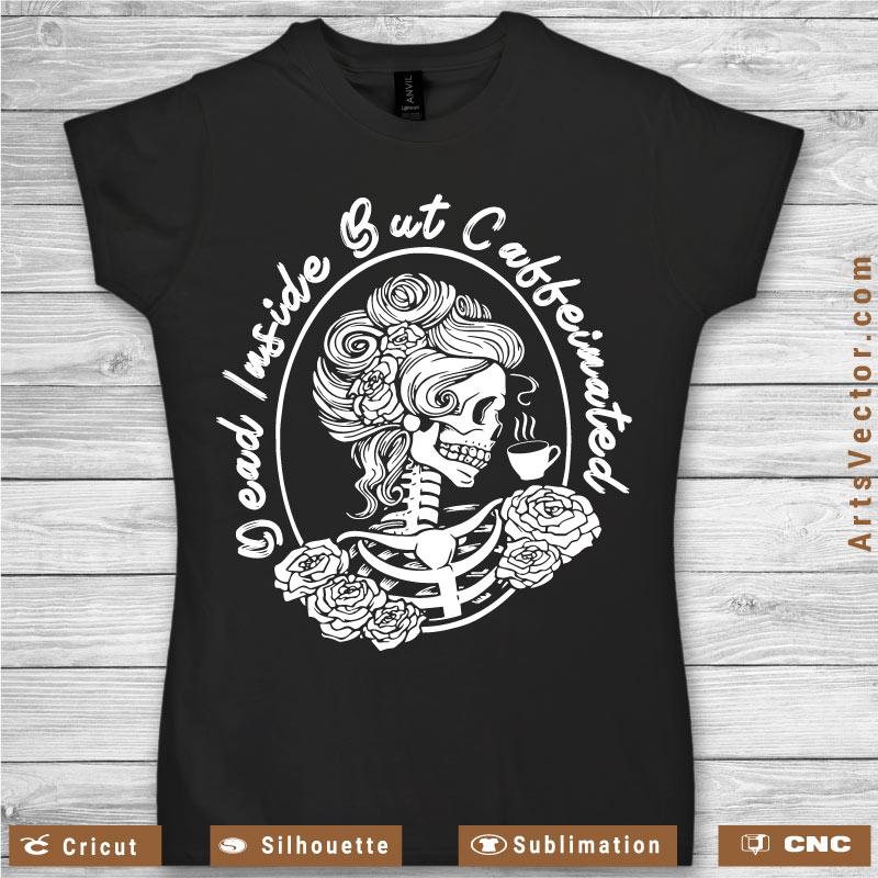 Dead inside but caffeinated skull mirror SVG PNG
