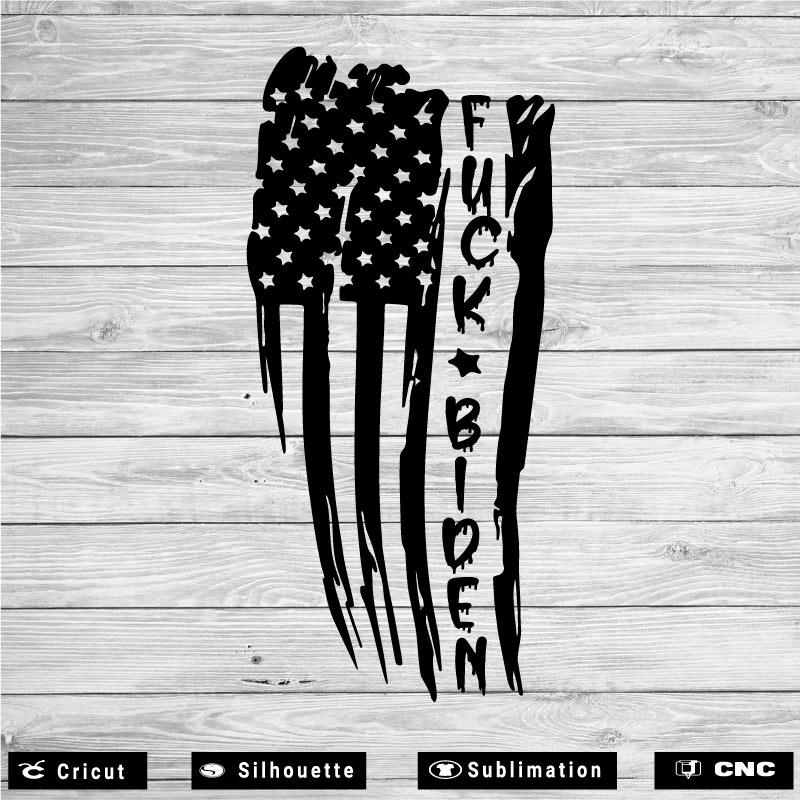 Fuck Biden Distressed Flag SVG PNG EPS DXF AI Anti Biden