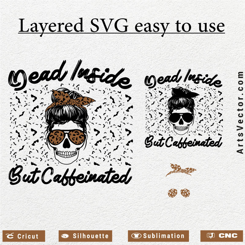 Dead inside but caffeinated messy bun SVG PNG